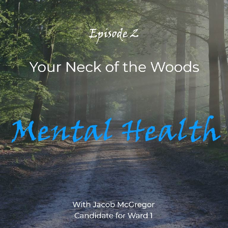 Episode 2 - Mental Health - ig - Your Neck of the Woods - Jacob McGregor